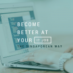 Apply the Singapore Education Methods To Master Your Skills As An IT Specialist