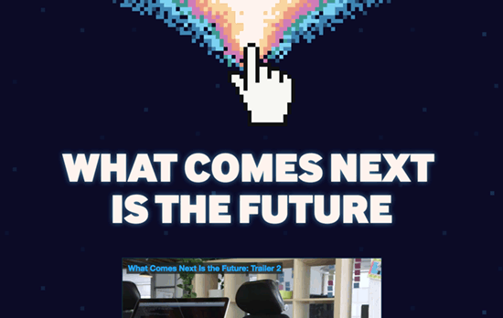What Comes Next Is The Future